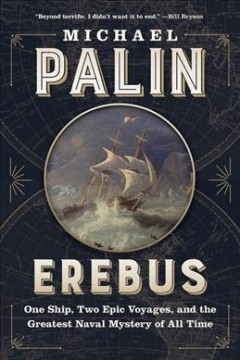 Erebus - one ship, two epic voyages, and the greatest naval mystery of all time