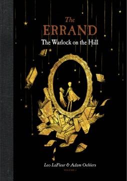Errand. Vol. 2, The Warlock on the Hill
