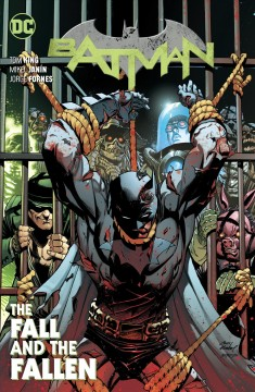 Batman. The Fall and the Fallen Vol. 11, the fall and the fallen