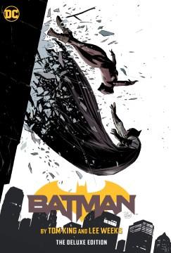 Batman by Tom King and Lee Weeks