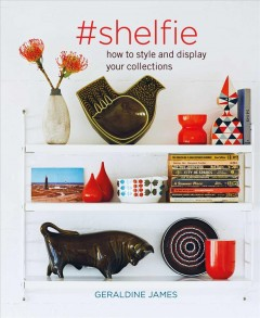 #shelfie - How to Style and Display Your Collections