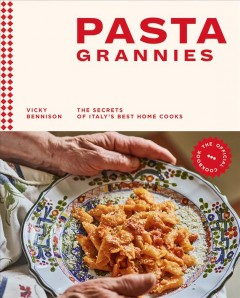 Pasta grannies - the secrets of Italy's best home cooks