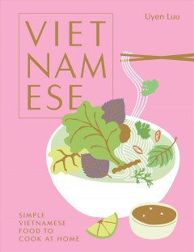 Vietnamese Simple Vietnamese Food to Cook at Home