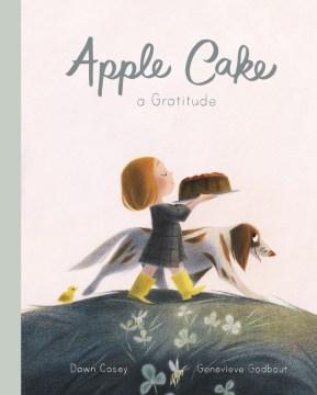 Apple Cake - A Gratitude