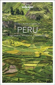 Peru - top sights, authentic experiences