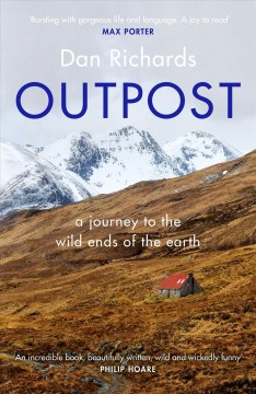 Outpost - a journey to the wild ends of the earth