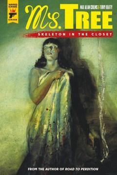 Ms. Tree. Vol. 2, Skeleton in the Closet