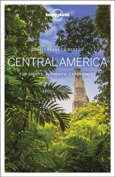 Central America - top sights, authentic experiences