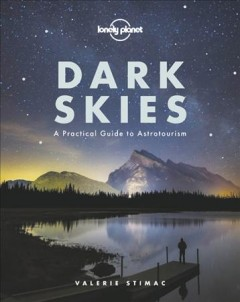 Dark skies - a practical guide to astrotourism