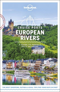 Cruise ports European rivers - a guide to perfect days on shore