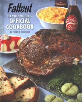 Fallout - the vault dweller's official cookbook