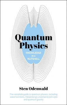 Quantum physics - Knowledge in a nutshell