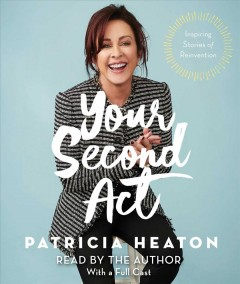 Your second act - inspiring stories of transformation