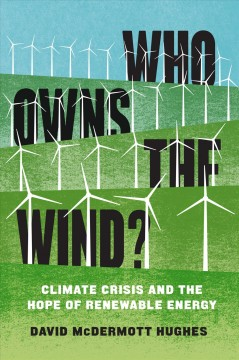 Who owns the wind? - climate crisis and the uncertain hope of renewable energy?