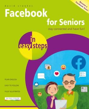 Facebook for seniors in easy steps