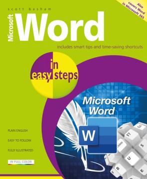 Microsoft Word in Easy Steps - Covers Ms Word in Office 365 Suite