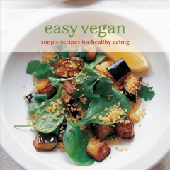 Easy vegan - simple recipes for healthy eating.
