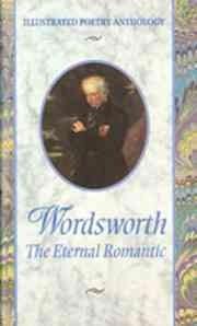 Wordsworth, the eternal romantic