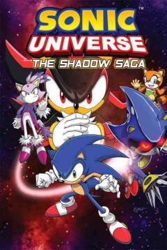 Sonic Universe. 1, The Shadow Saga, reviewed by: Matthew Reynolds <br />