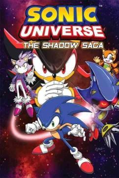 Sonic Universe. 1, The Shadow Saga,