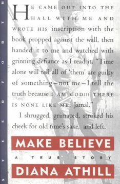 Make believe - a true story