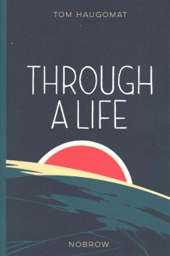 Through a Life