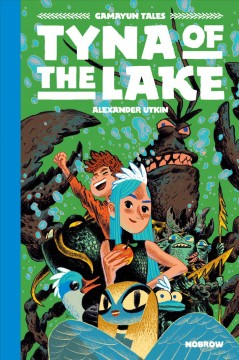 Gamayun tales. Volume 3, Tyna of the Lake