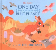One Day on Our Blue Planet - In the Outback