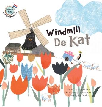 Windmill de Kat - Netherlands