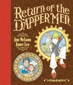 Return of the Dapper Men, reviewed by: Jay  <br />