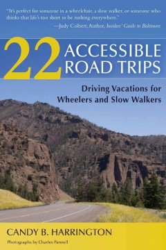 22 Accessible Road Trips: Driving Vacations for Wheelers and Slow Walkers