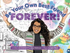 Be Your Own Best Friend Forever!