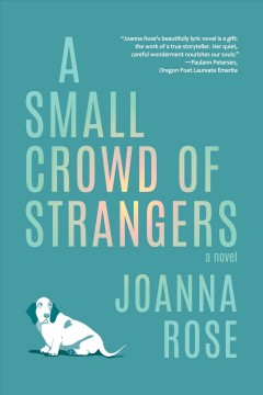 A Small Crowd of Strangers