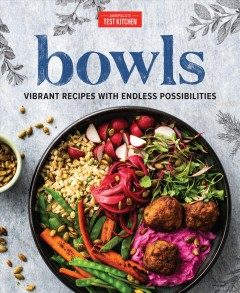 Bowls - vibrant recipes with endless possibilities.