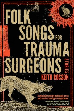 Folk Songs for Trauma Surgeons - Stories