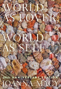 World as lover, world as self - 30th anniversary edition
