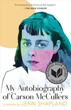 My Autobiography of Carson McCullers- A Memoir