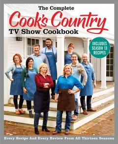 The complete Cook's country TV show cookbook - every recipe and every review from all thirteen seasons.