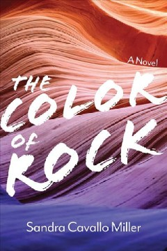 The color of rock - a novel