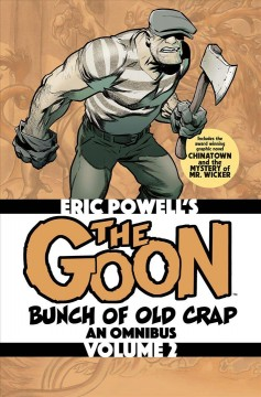 The Goon 2 - Bunch of Old Crap - an Omnibus