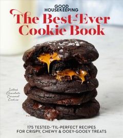 Good Housekeeping the Best-Ever Cookie Book - 175 Tested-'Til-perfect Recipes for Crispy, Chewy & Ooey-Gooey Treats