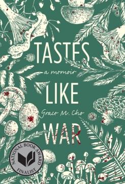 Tastes like war - a memoir