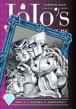 JoJo's bizarre adventure. Diamond Is Unbreakable Part 4, Diamond is unbreakable. 8