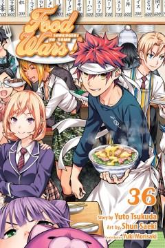 Food wars! - shokugeki no soma. 36, Final volume