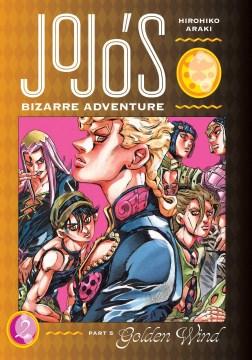 JoJo's Bizarre Adventure. Part 5, Golden Wind, Vol. 2