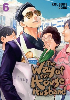 The way of the househusband. 6