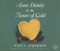 Aunt Dimity & the heart of gold