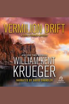Vermilion Drift - a Cork O'Connor mystery