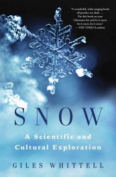 Snow - a scientific and cultural exploration