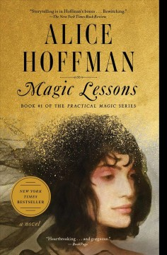 Magic Lessons The Prequel to Practical Magic